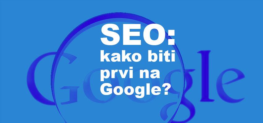 Kako biti prvi na Google?