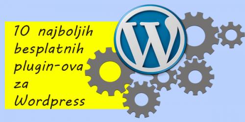 10 najboljih besplatnih plugin-ova za WordPress