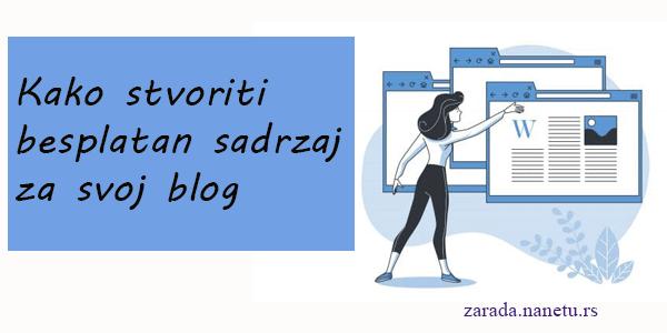 Kako stvoriti besplatan sadržaj (poklon) za svoj blog i brži rast liste pretplatnika