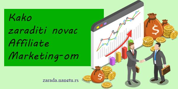Kako zaraditi novac affiliate marketingom